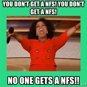 Oprah Car - You don't get a NFS! You don't get a NFS! No one gets a NFS!!