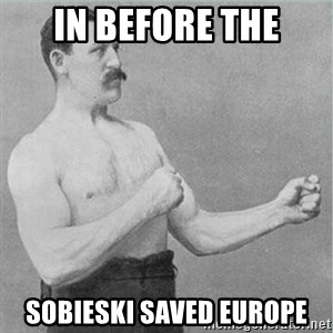 old man boxer  - IN BEFORE THE SOBIESKI SAVED EUROPE