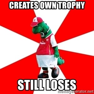 Arsenal Dinosaur - Creates own trophy Still Loses