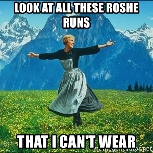 Look at all the things - Look at all these Roshe Runs That I can't wear