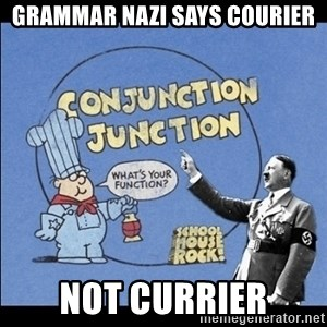 Grammar Nazi - grammar nazi says courier not currier