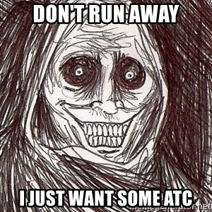 Shadowlurker - don't run away i just want some atc