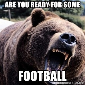 Bear week - are you ready for some football