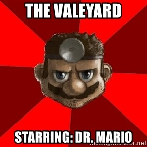 Evil Doctor - The Valeyard Starring: Dr. Mario