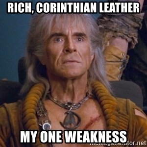 The REAL Khan - rich, corinthian leather my one weakness
