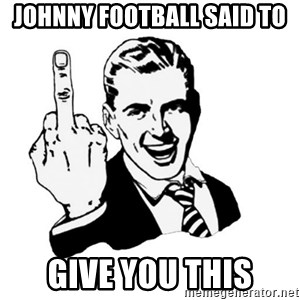 middle finger - johnny football said to  give you this