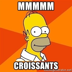 Homer Advice - MMMMM CROISSANTS