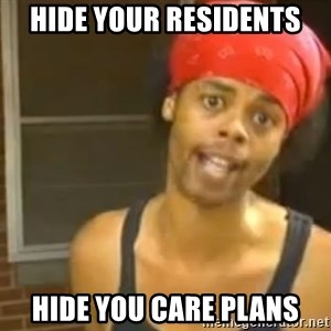 Antoine Dodson - Hide your residents Hide you care plans