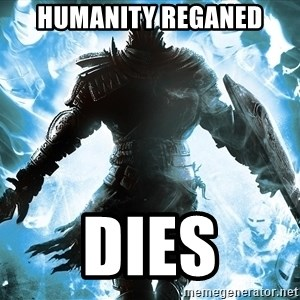 Dark Souls Dreamagus - humanity reganed dies