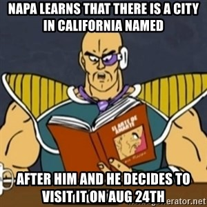El Arte de Amarte por Nappa - Napa learns that there is a city in California named  AFTER HIM and he decides to visit it on Aug 24th