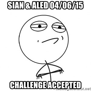 Challenge Accepted HD - Sian & Aled 04/06/15 Challenge accepted