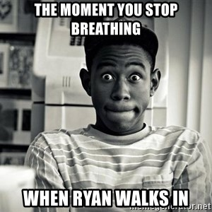 Tyler the Creator - THE MOMENT YOU STOP BREATHING WHEN RYAN WALKS IN