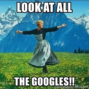Look at all the things - Look at all the googles!!