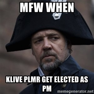 Javert - mfw when klive plmr get elected as pm
