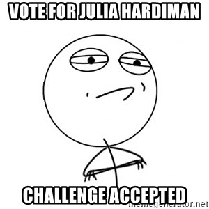 Challenge Accepted HD - Vote For Julia Hardiman Challenge Accepted
