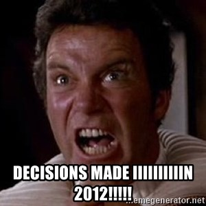 Khan -  DECISIONS MADE IIIIIIIIIIN 2012!!!!!