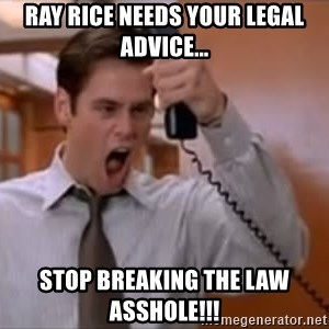 Jim Carrey Stop - Ray Rice needs your legal advice... stop breaking the law asshole!!!