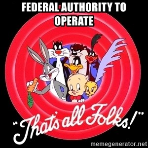 that's all folks - Federal Authority to operate
