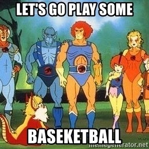 Thundercats - Let's go play some baseketball