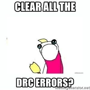 sad do all the things - Clear all the drc errors?