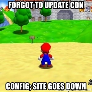 Mario looking at castle - forgot to update cdn config; site goes down