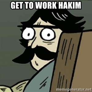 StareDad - Get to work Hakim