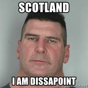 Son Am Disappoint - SCOTLAND I AM DISSAPOINT