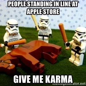 Beating a Dead Horse stormtrooper - People standing in line at Apple store GIVE ME KARMA