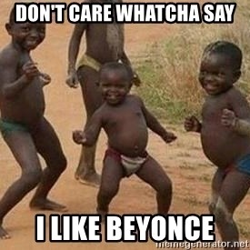african children dancing - don't care whatcha say i like beyonce