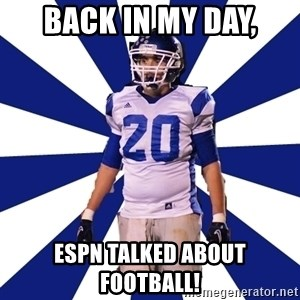 Highschool Football Kid - Back in my day, ESPN talked about football!