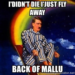 Bed Time Hitler - i'didn't die i'just fly away  back of mallu