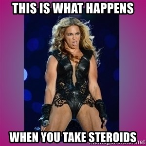 Ugly Beyonce - This is what happens when you take steroids