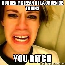 leave britney alone - audren mcleean de la orden de thians you bitch