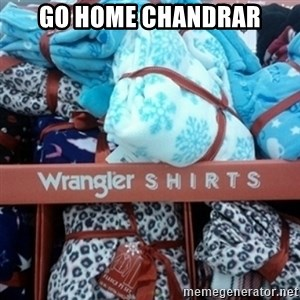 GO HOME--You're Drunk  - go home chandrar