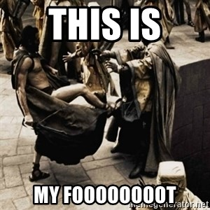 sparta kick - THis is my foooooooot
