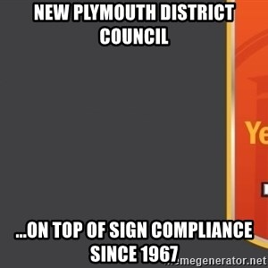 Tui Billboard - New Plymouth District Council ...On top of sign compliance since 1967