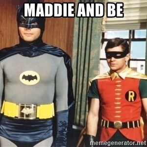 Best Friends - Maddie and Be