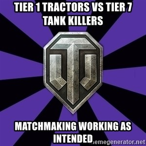 World of Tanks - Tier 1 tractors vs Tier 7 tank killers Matchmaking working as intended