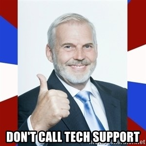 Idiot Anti-Communist Guy -  Don't call tech support