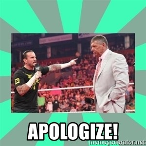 CM Punk Apologize! -  APOLOGIZE!