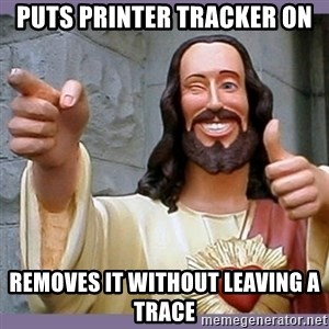 buddy jesus - puts printer tracker on removes it without leaving a trace
