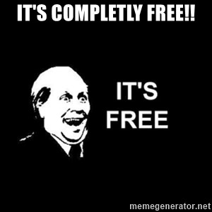 it's free - IT'S COMPLETLY FREE!!