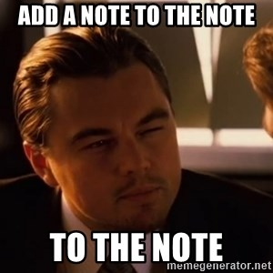 inceptionty - add a note to the note to the note