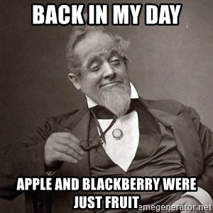 1889 [10] guy - Back in my day Apple and blackberry were just fruit