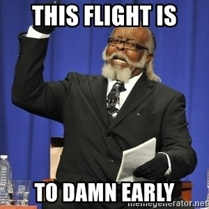 Jimmy Mac - THIS FLIGHT IS TO DAMN EARLY