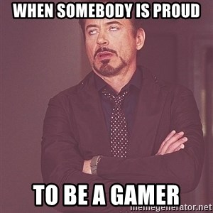 tony stark xxx - when somebody is proud to be a Gamer