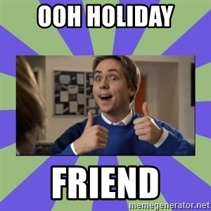 INBETWEENERS FRIEND - OOH HOLIDAY  FRIEND
