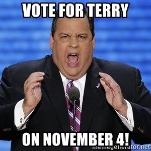 Hungry Chris Christie - VOTE FOR TERRY ON NOVEMBER 4!