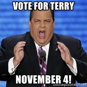 Hungry Chris Christie - VOTE FOR TERRY NOVEMBER 4!