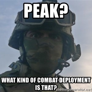 Aghast Soldier Guy - PEAK? What kind of combat deployment is that?